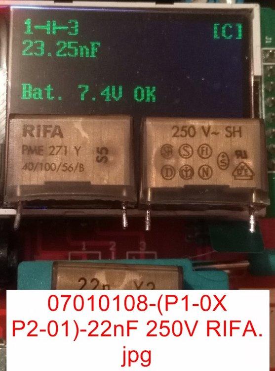 5a14d06e7d0bc_07010108-(P1-0XP2-01)-22nF250VRIFA.thumb.jpg.a0a64b10d216768b877f9258402362e6.jpg